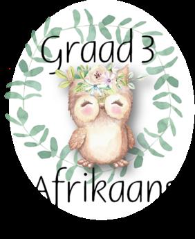 Graad 3 Afrikaans Huistaal