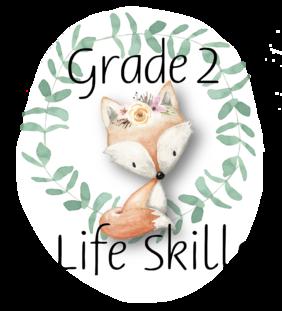 Grade 2 Life Skills